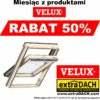 okna dachowe firmy Velux rabat 50%