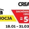 Promocja! Creaton – dachówki do 50% rabatu w Koszalinie